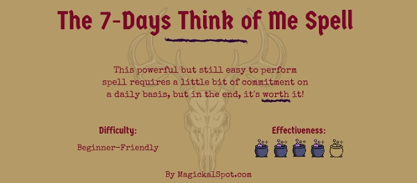 The 7-Days Think of Me Spell by MagickalSpot