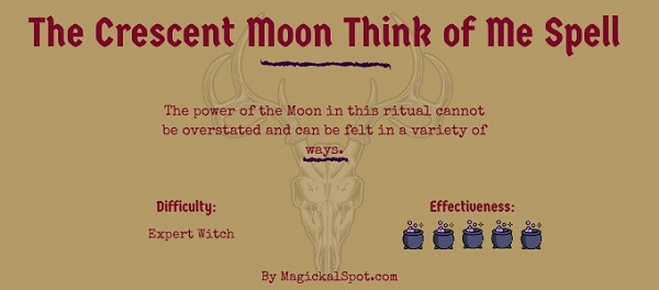 The Crescent Moon Think of Me Spell by MagickalSpot