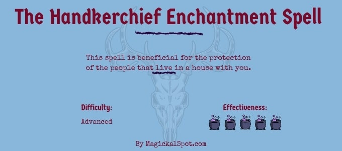 The Handkerchief Enchantment Spell