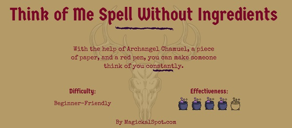 Think of Me Spell Without Ingredients by MagickalSpot