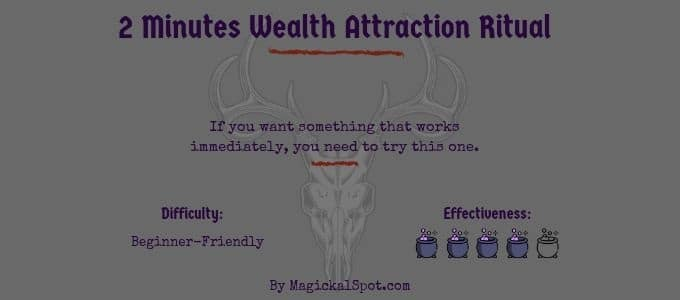 2 Minutes Wealth Attraction Ritual
