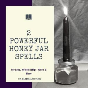 2 Powerful Honey Jar Spells featured