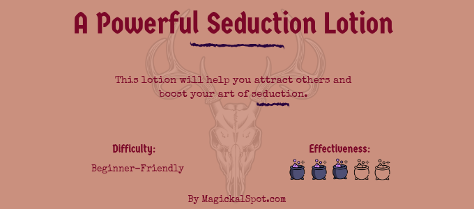 A Powerful Seduction Lotion