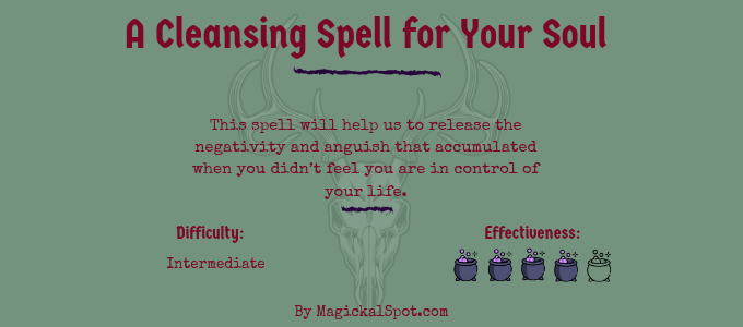 A Cleansing Spell for Your Soul