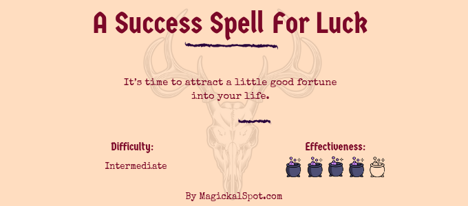 A Success Spell For Luck