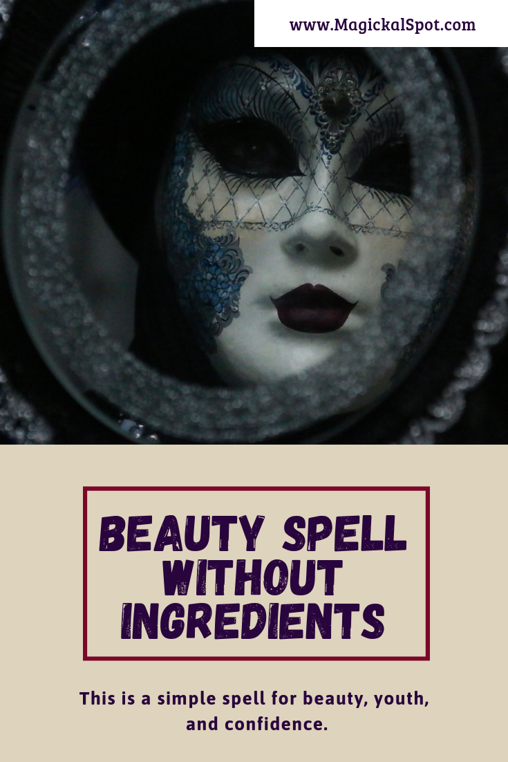 Beauty Spell Without Ingredients