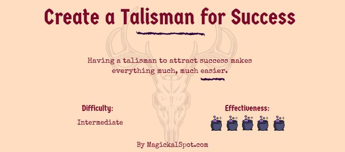 Create a Talisman for Success