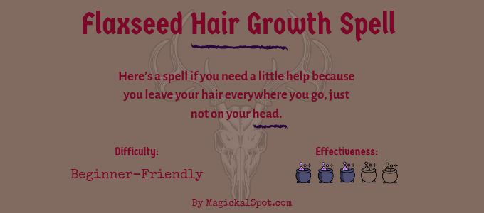 Flaxseed Hair Growth Spell