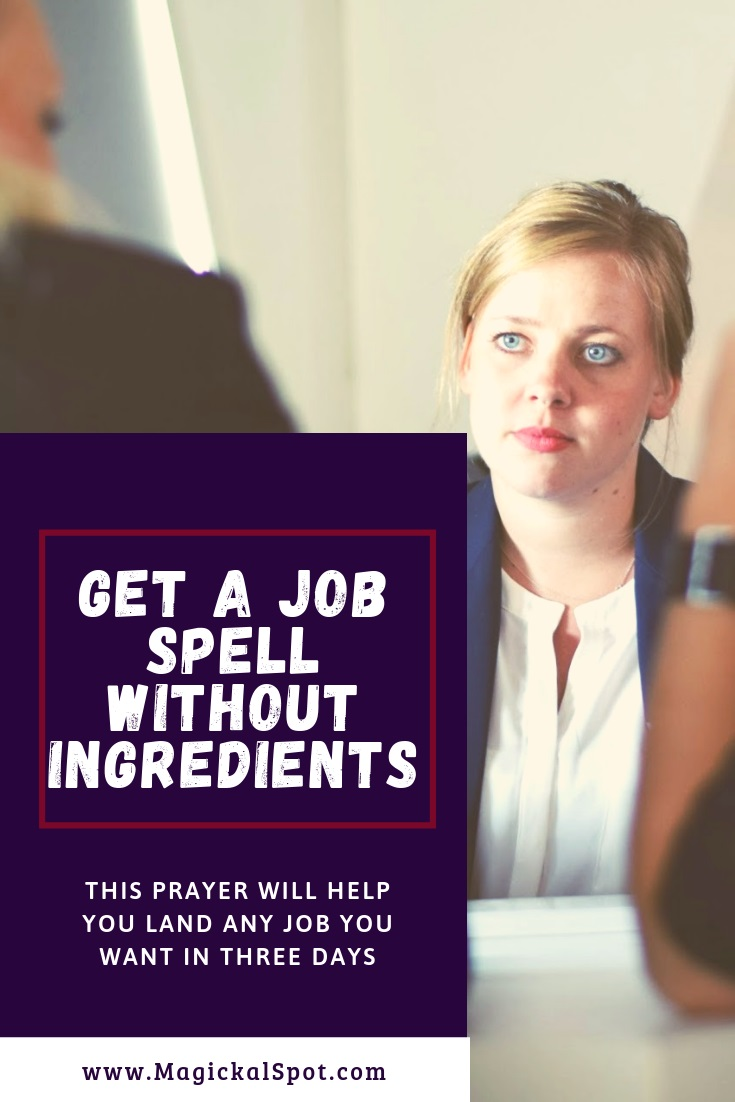 GET-A-JOB-SPELL-WITHOUT-INGREDIENTS by MagickalSpot