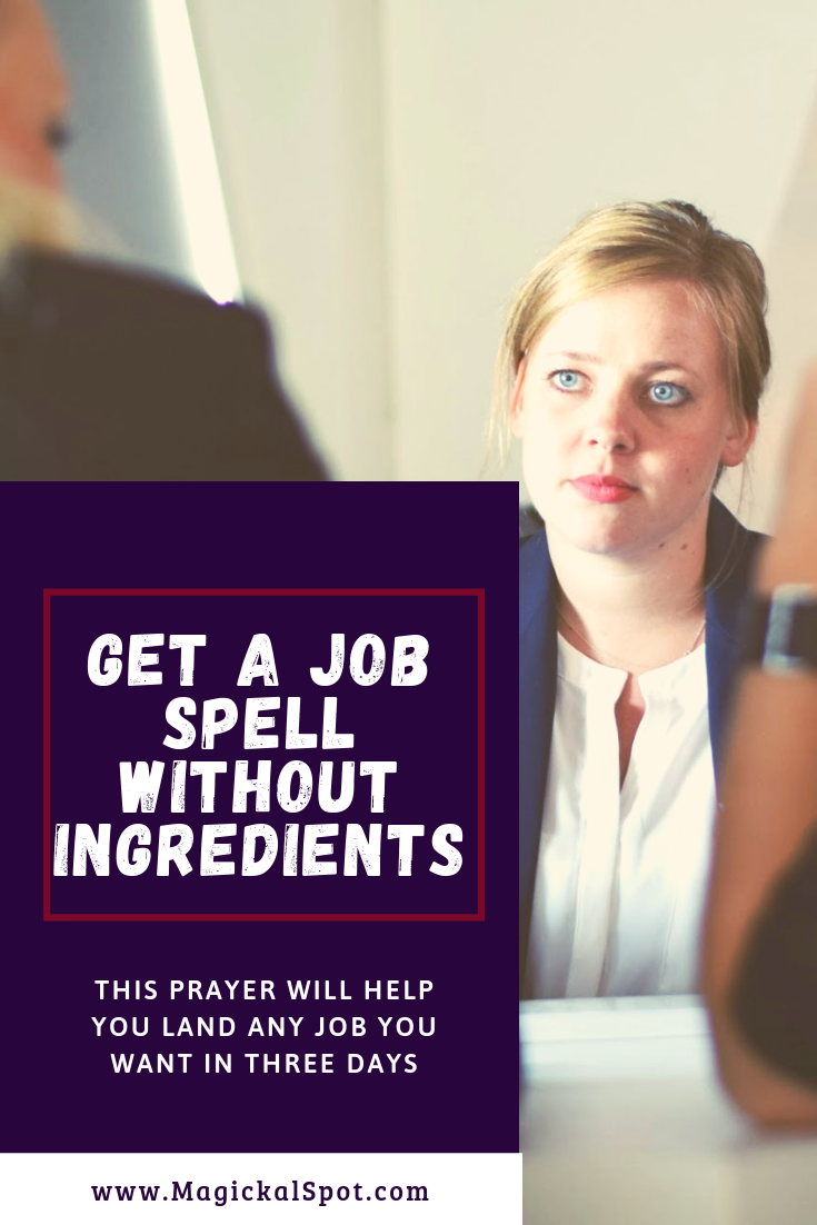 Get a Job Spell Without Ingredients