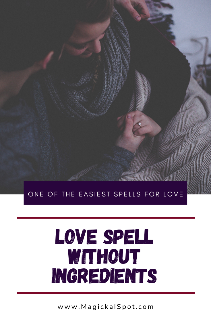 Love Spell Without Ingredients