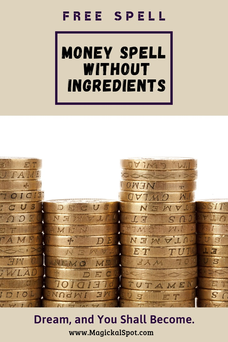 MONEY-SPELL-WITHOUT-INGREDIENTS by Magickal Spot