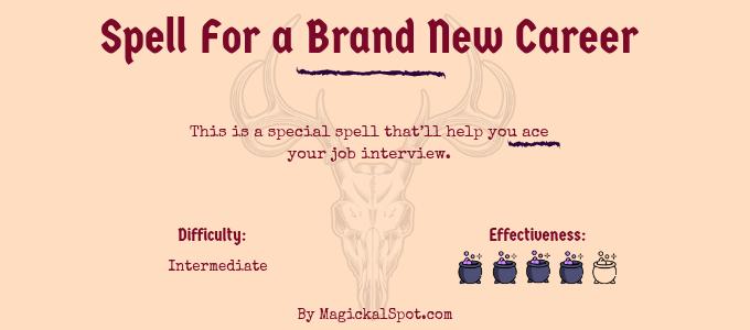 Spell For a Brand New Career