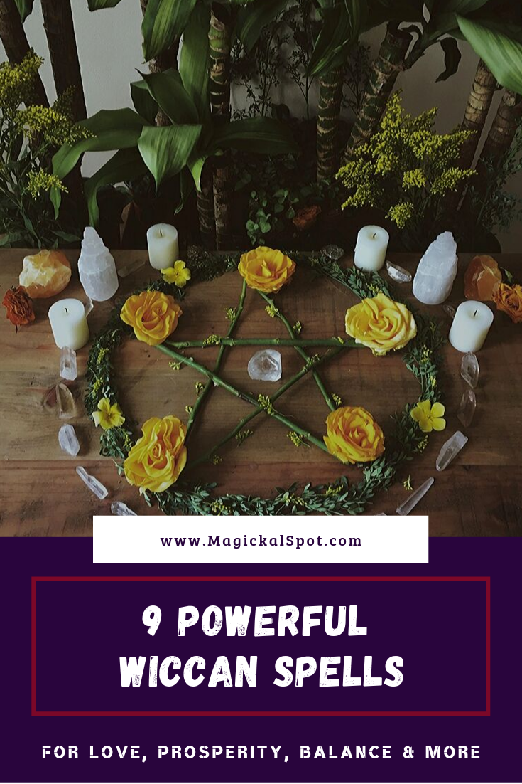 9 Powerful Wiccan Spells by MagickalSpot
