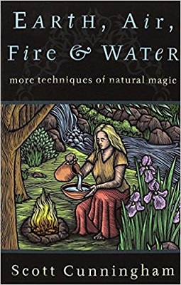 Earth Air Fire Water More Techniques of Natural Magic