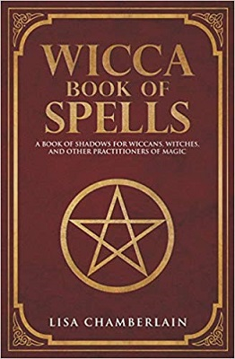 Wicca Book of Spells – Lisa Chamberlain