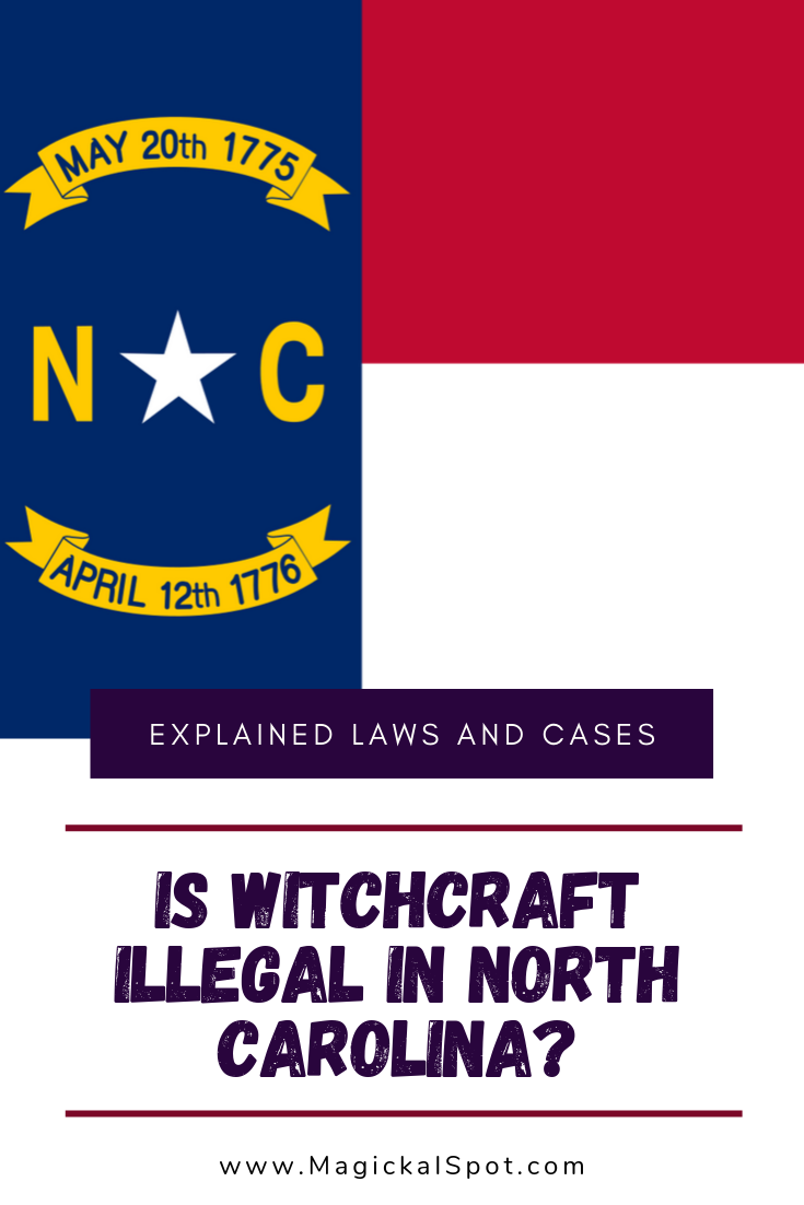 Is Witchcraft Illegal In North Carolina by MagickalSpot