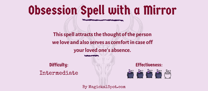 Obsession Spell with a Mirror