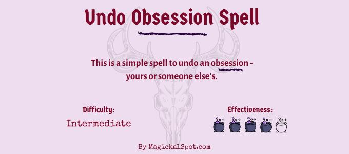 Undo Obsession Spell