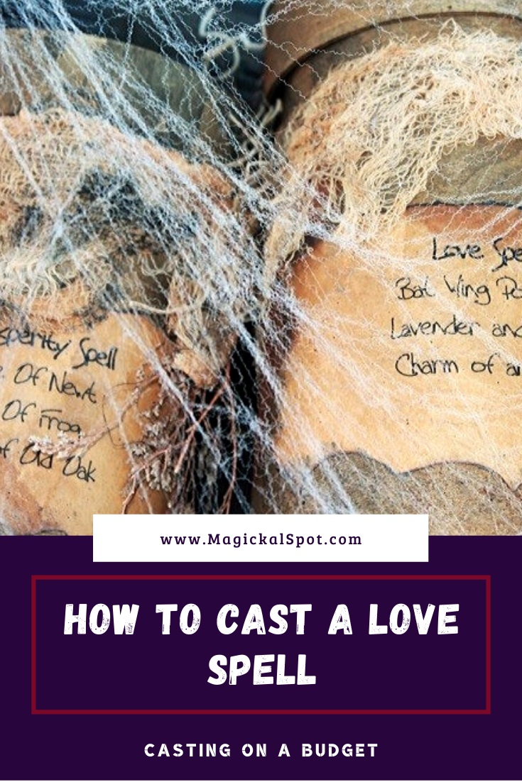 How To Cast a Love Spell by MagickalSpot