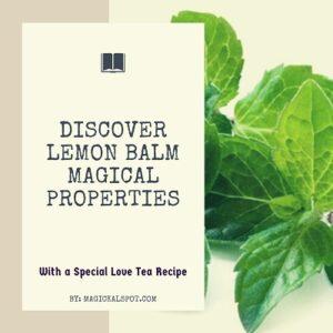 Lemon Balm Magical Properties featured