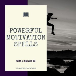 Powerful Motivation Spells featured