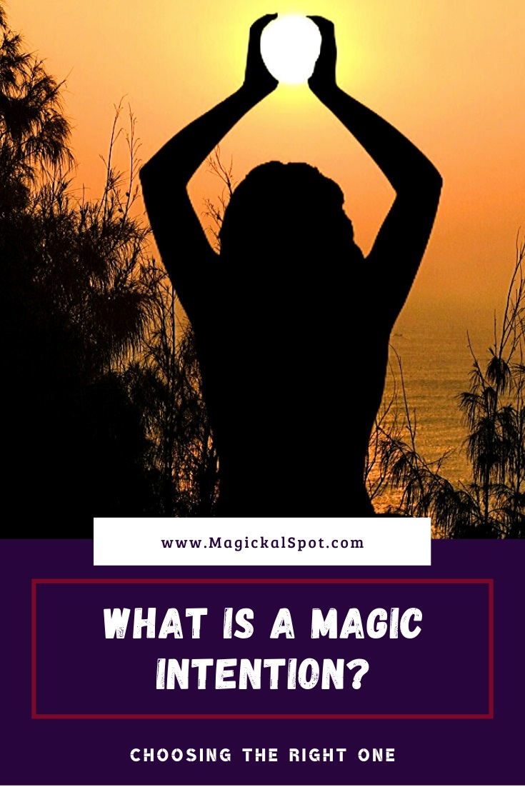 What is a Magic Intention by MagickalSpot