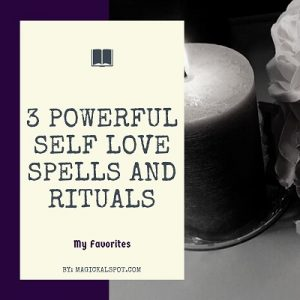 3 Powerful Self Love Spells and Rituals featured