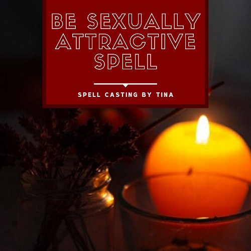 Be Sexually Attractive Spell casting