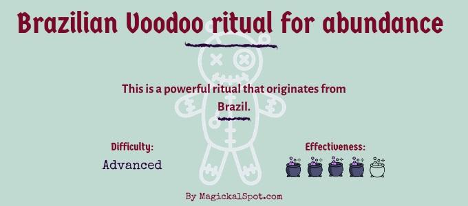 Brazilian Voodoo ritual for abundance