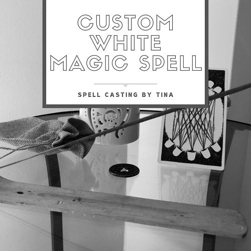 Custom White Magic Spell casting