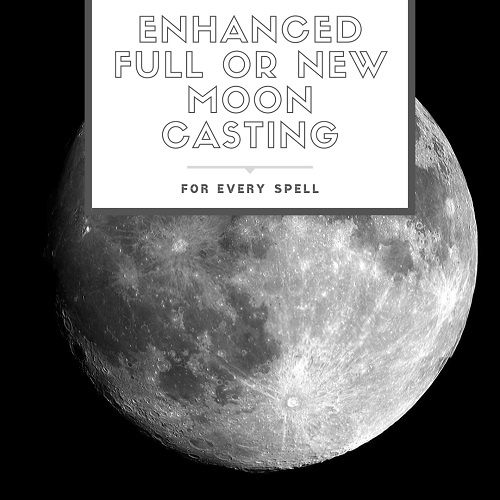 Enhanced Full or new moon casting