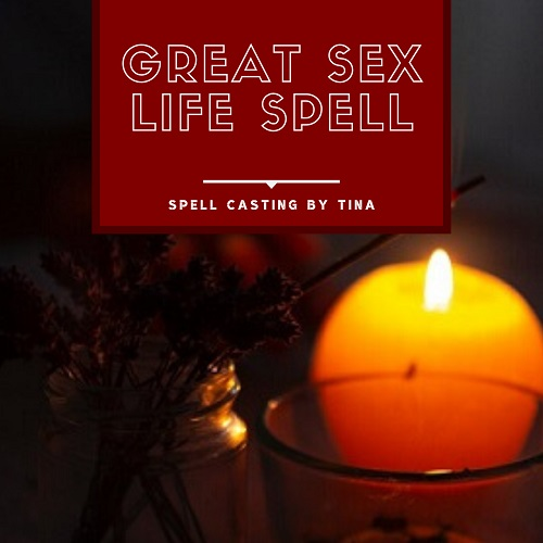 Great Sex Life Spell casting