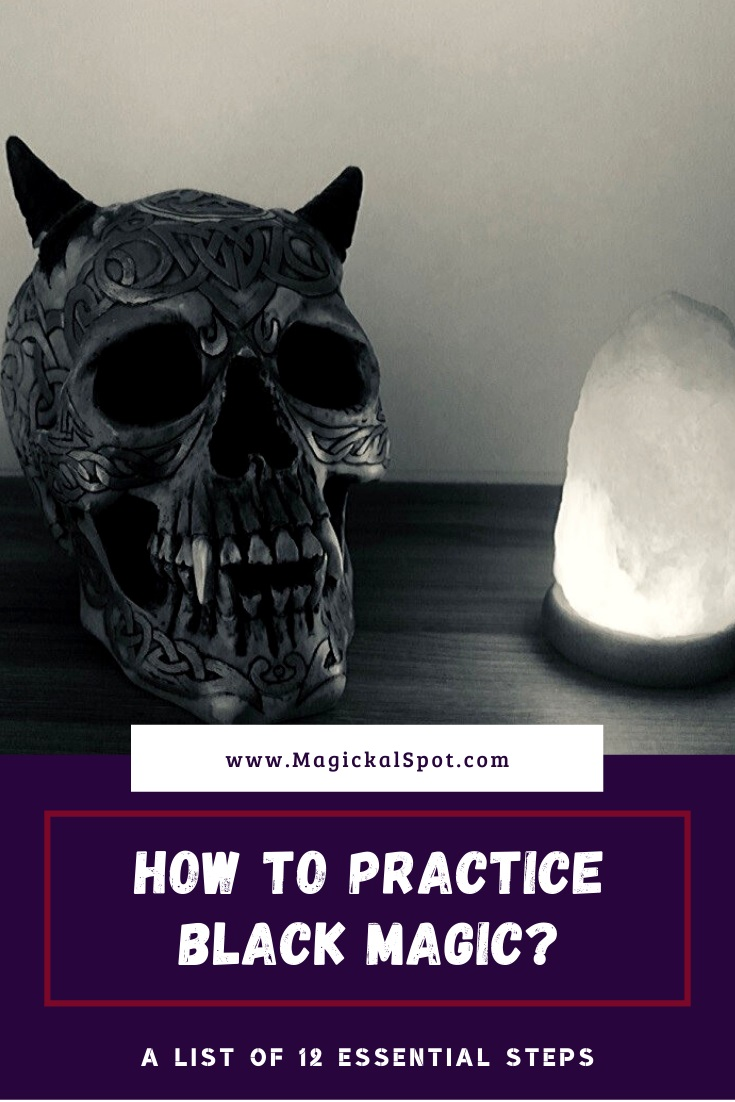 How to Practice Black Magic by MagickalSpot