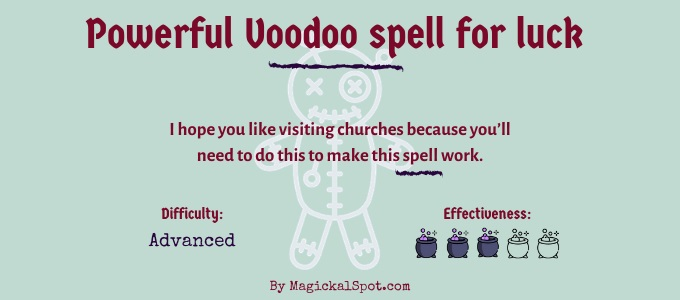 Powerful Voodoo spell for luck