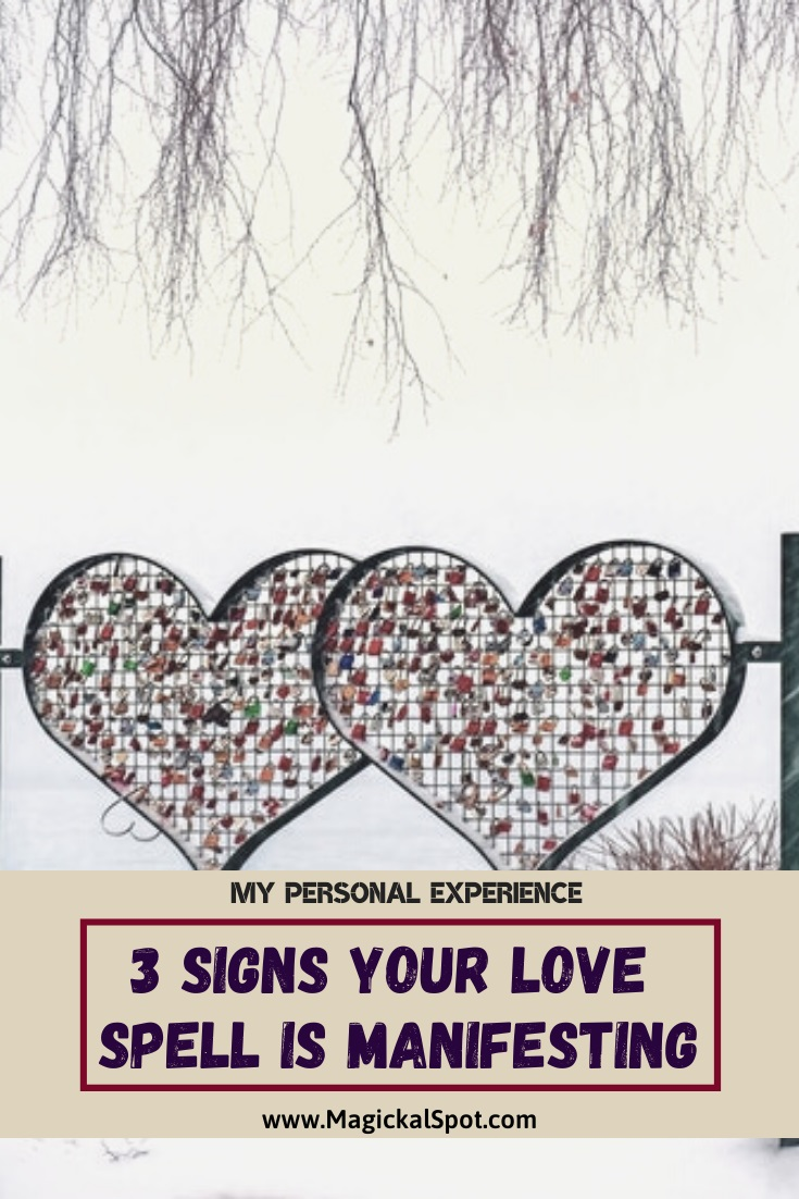 Signs Your Love Spell is Manifesting by MagickalSpot