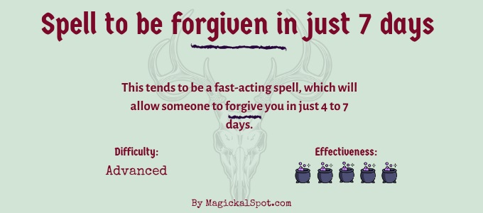 Spell to be forgiven in just 7 days