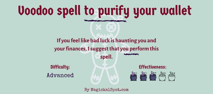 Voodoo spell to purify your wallet