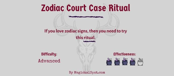 Zodiac Court Case Ritual