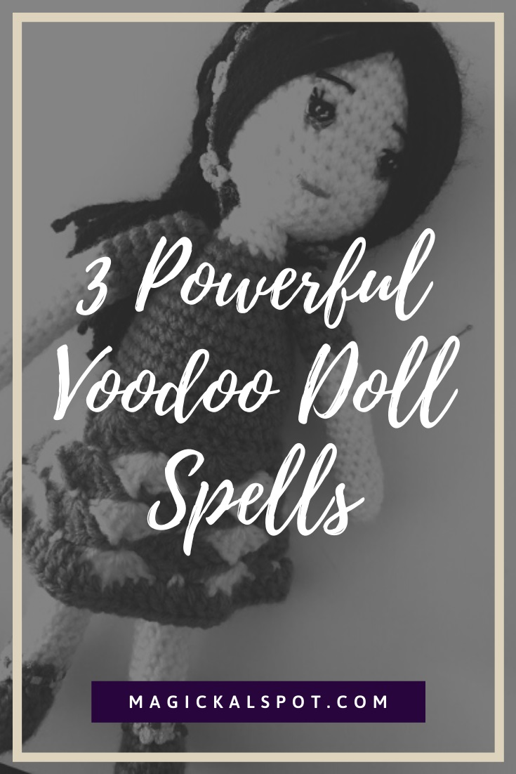 3 Powerful Voodoo Doll Spells by MagickalSpot