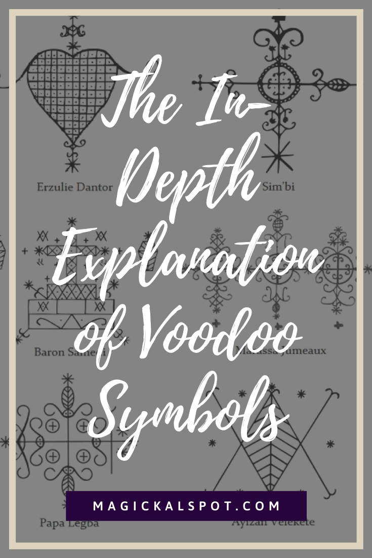 Explanation of Voodoo Symbols by MagickalSpot