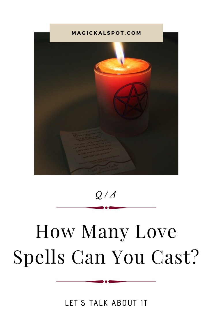 How Many Love Spells Can You Cast by MagickalSpot