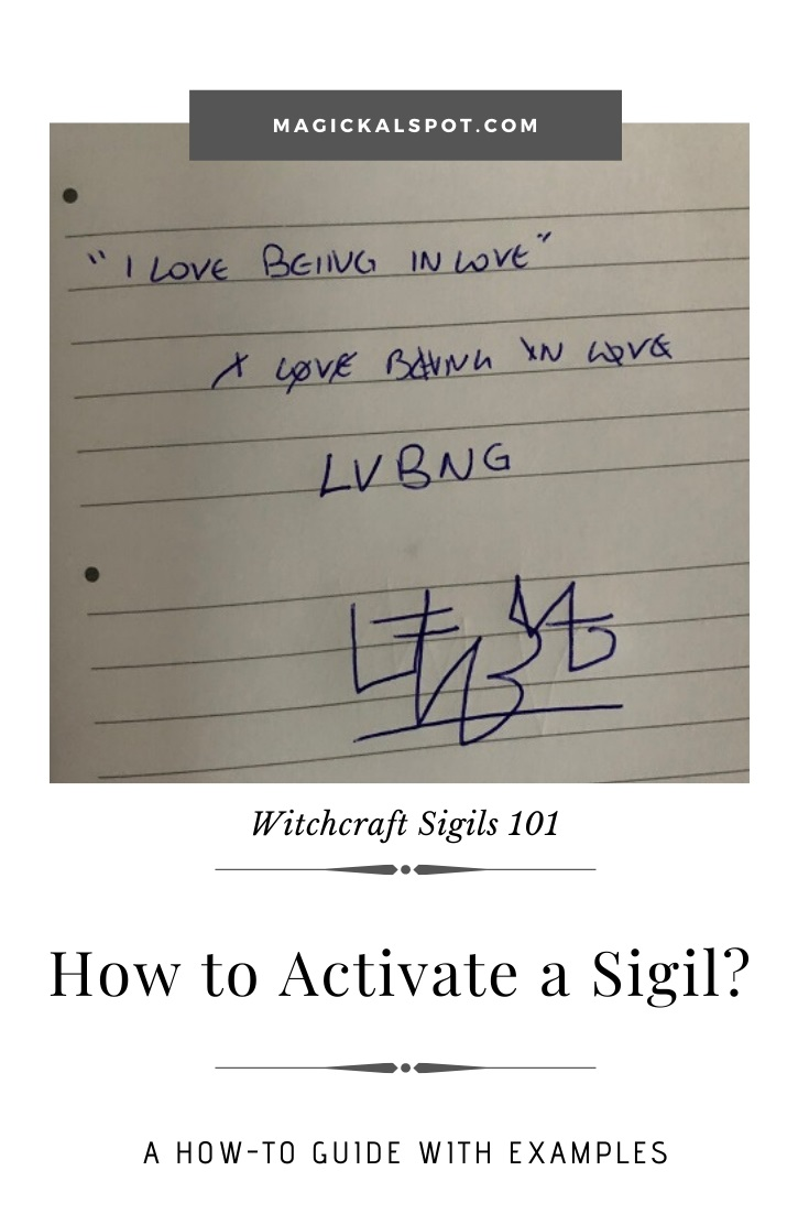 How to Activate a Sigil by MagickalSpot