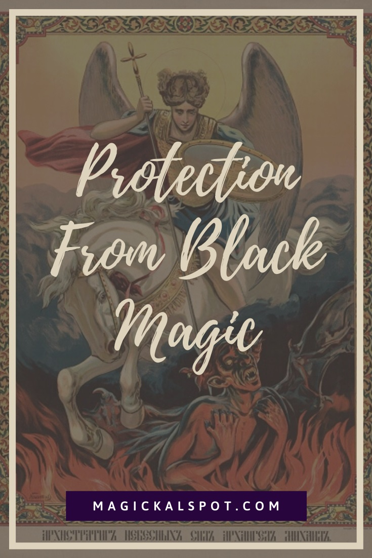 Protection From Black Magic by MagickalSpot
