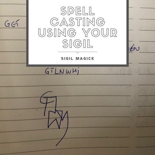 Spell Casting Using Your Sigil