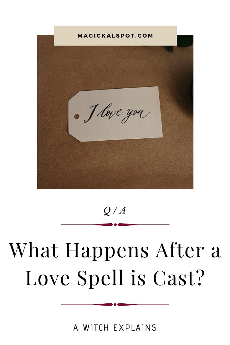 What Happens After a Love Spell is Cast by MagickalSpot