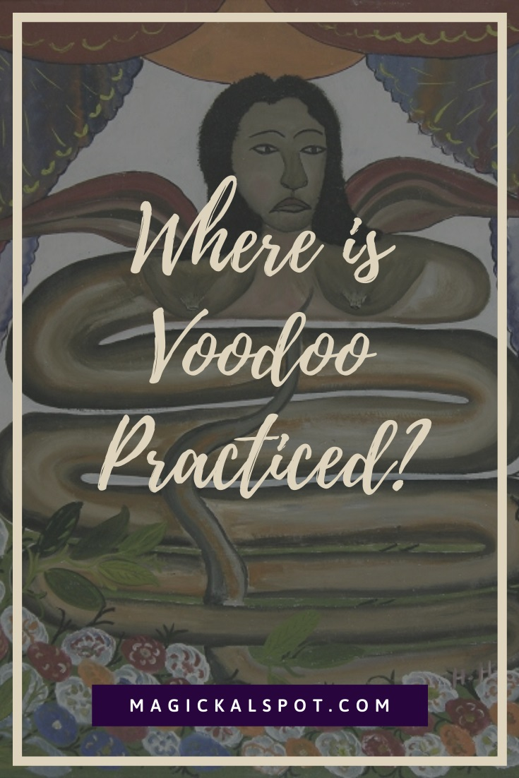 Where is Voodoo Practiced by MagickalSpot