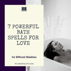 7 Powerful Bath Spells for Love featured