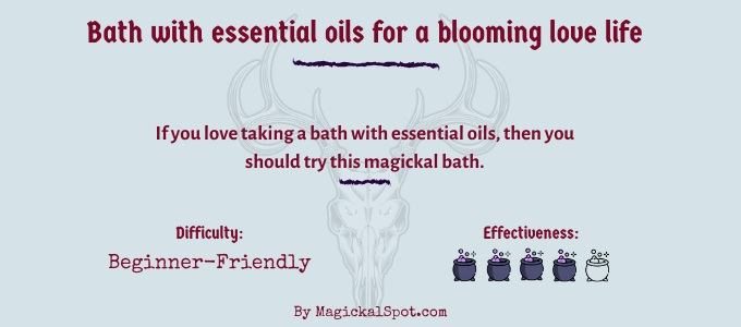 Bath with essential oils for a blooming love life