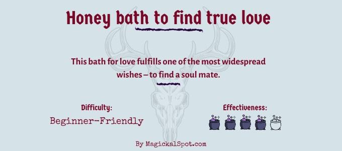 Honey bath to find true love